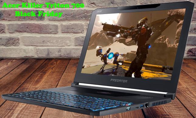 Acer Killer Triton 700 Black Friday