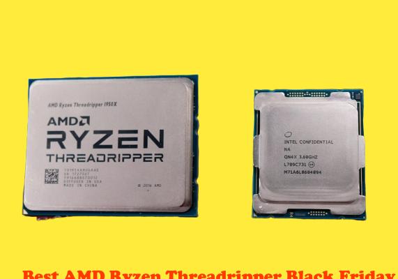 Best AMD Ryzen Threadripper Black Friday