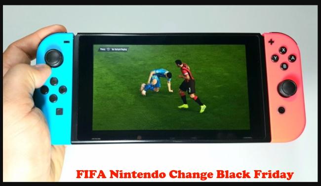 FIFA Nintendo Change Black Friday