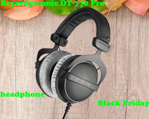 Beyerdynamic DT 770 Pro headphone Black Friday