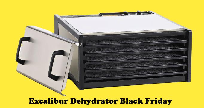 Excalibur Dehydrator Black Friday