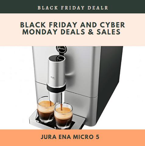 Jura Ena Micro 5 Black Friday