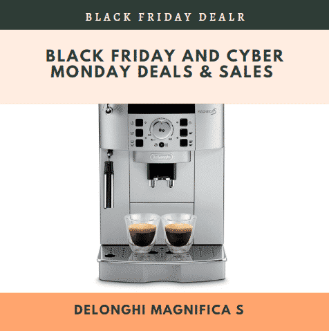 Delonghi Magnifica S Black Friday