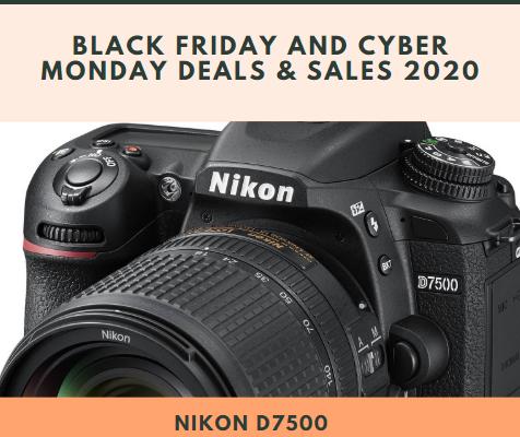 Nikon D7500 Black Friday