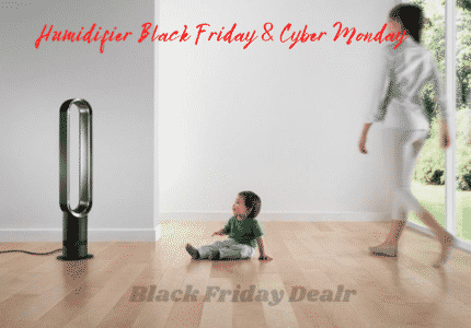Humidifier Black Friday & Cyber Monday